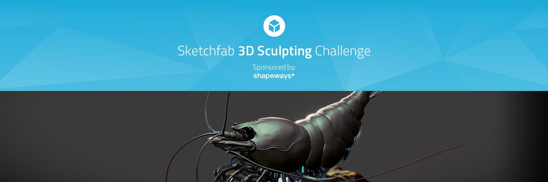 Sketchfab Community Blog - Sketchfab 3D Sculpting Challenge