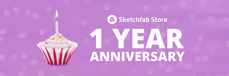 Sketchfab Community Blog - The Sketchfab Store turns 1